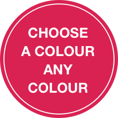 Choose a colour, any colour